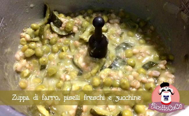 zuppa farro piselli freschi surgelati zucchine svezzamento bambini monsieur cuisine moncu moulinex cuisine companion ricette cuco bimby