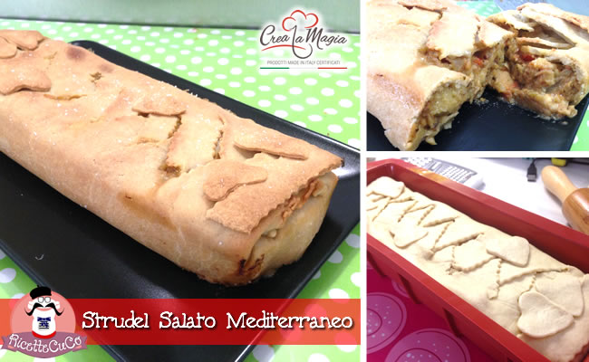 strudel salato mediterraneo estate pasta brisè light senza burro stampo plumcake crea la magia monsieur cuisine moulinex cuisine companion ricette cuco bimby ricettecuco