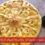 Torta di sfoglia romantica con patate e speck di Maura Pili