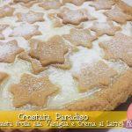 Crostata Paradiso con Frolla bianca e Crema al Latte e Vaniglia con il Cuisine Companion
